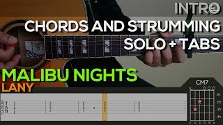 LANY - Malibu Nights Guitar Tutorial [INTRO, SOLO, CHORDS AND STRUMMING + TABS]