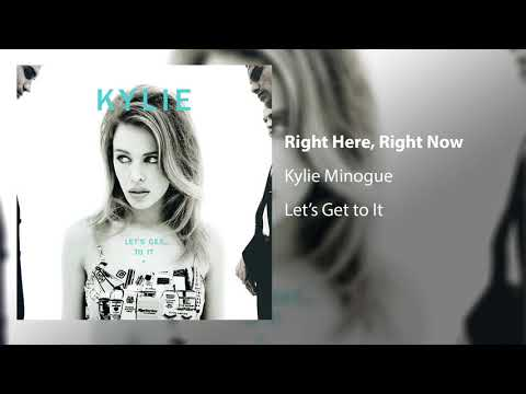 Kylie Minogue - Right Here, Right Now (Official Audio)