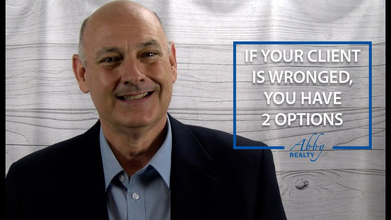 Q: What Should You Do If Your Client Is Wronged?