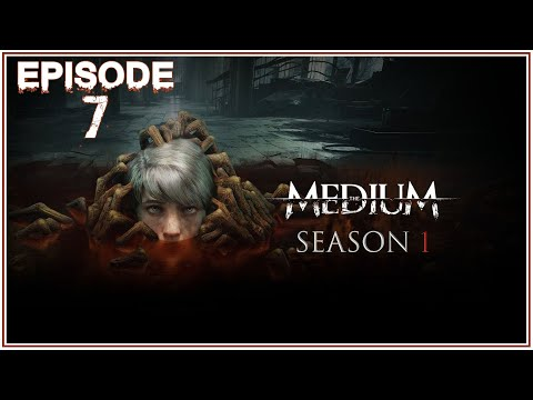 StankyPeet Plays The Medium (Season 1) - Episode 7
