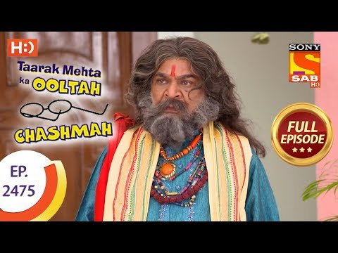 Taarak Mehta Ka Ooltah Chashmah - Ep 2475 - Full Episode - 25th May, 2018