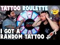 TATTOO ROULETTE (I Got a RANDOM Tattoo)