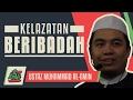 Download Lagu Ustaz Muhammad Al-Amin - Kelazatan Beribadah #alkahfiproduction Mp3 Free