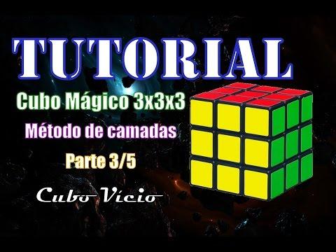 Tutorial Cubo mágico 3x3 (método de camadas)  parte 3