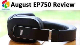 Video August EP750 Headphones with active noise cancellation review MP3, 3GP, MP4, WEBM, AVI, FLV Juli 2018
