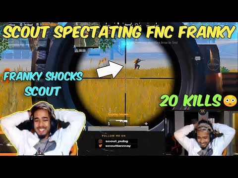 SCOUT SPECTATING FNC FRANKY I FRANKY SHOCKS SCOUT WITH HIS PERFORMANCE I 20 KILLS II G T C