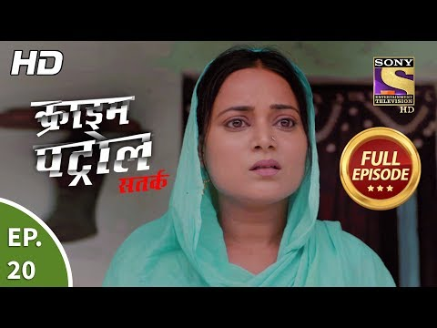 Crime Patrol Satark Season 2 - Ep 20 - Full Episode - 9th August, 2019