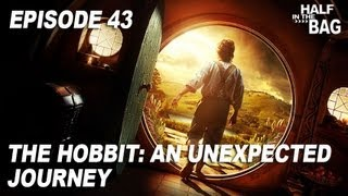 Video Half in the Bag Episode 43: The Hobbit - An Unexpected Journey MP3, 3GP, MP4, WEBM, AVI, FLV Mei 2018