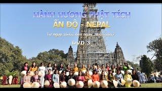 Hành hương Ấn Độ-Nepal 02-2017- P3 - TT. Thích Nhật Từ