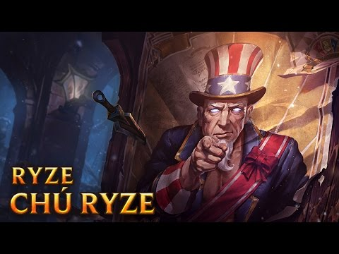 Chú Ryze - Uncle Ryze