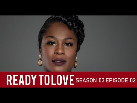 Is Denice's Strong Black Woman Overbearing? | Ready To Love Season 3 Episode 2