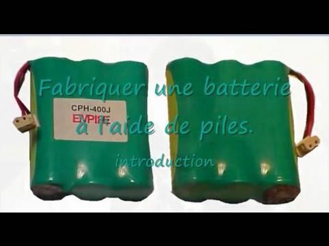 Fabriquer une batterie avec des piles rechargeables