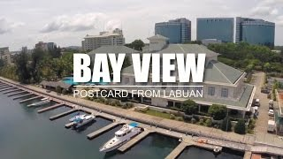 Labuan Malaysia  city photos : Bay View : Postcard From Labuan [ Dji Phantom 2 with Zenmuse HD-3D + GoPro 3+ ]