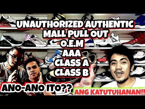 Mga Bansag sa Sapatos sa PINAS! Class A, AAA, OEM, MallPullOut at UA.. Ano-ano ito?(ANG KATUTUHANAN)