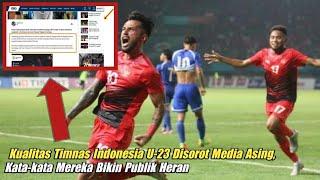 Video Kualitas Timnas Indonesia U-23 Disorot Media Asing, Kata-kata Mereka Bikin Publik Heran MP3, 3GP, MP4, WEBM, AVI, FLV Agustus 2018
