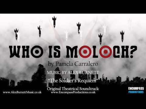 alex burnett - Who Is Moloch? Original Theatrical Soundtrack -