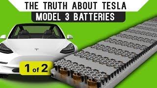 Video The Truth About Tesla Model 3 Batteries: Part 1 MP3, 3GP, MP4, WEBM, AVI, FLV September 2019