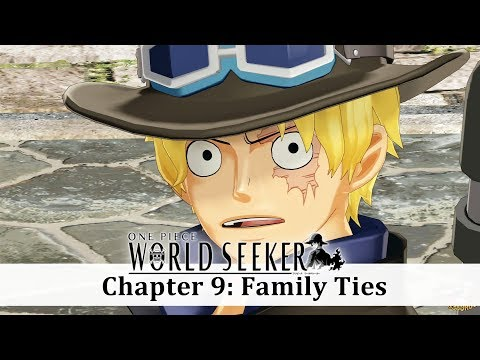 One Piece: World Seeker - Chapter 9: Family Ties! Sabo Meets Luffy! | Walkthrough (HD)