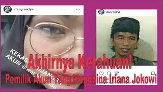 Download Video Akhirnya Ketahuan! Pemilik Akun Yang Menghina Iriana Jokowi MP3 3GP MP4