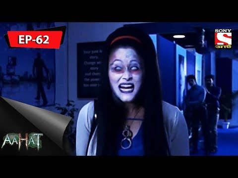 Video Aahat - আহত 6 - Ep 62 - 28th October, 2017 download in MP3, 3GP, MP4, WEBM, AVI, FLV January 2017