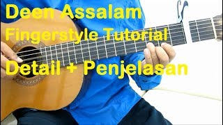 Belajar Gitar Deen Assalam Fingerstyle Tutorial - Detail + Penjelasan