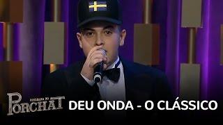 G15 - Deu Onda (Classical Mashup) (Programa Do Porchat) (Live) ミュージックビデオ