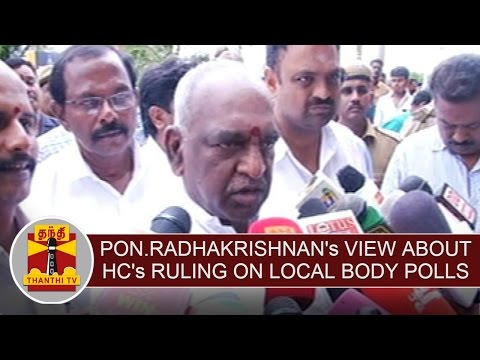 Pon-Radhakrishnans-View-about-HCs-Ruling-on-Local-Body-Polls-Thanthi-TV