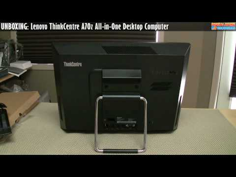UNBOXING: Lenovo ThinkCentre A70z All-in-One Desktop Computer [Part 1]