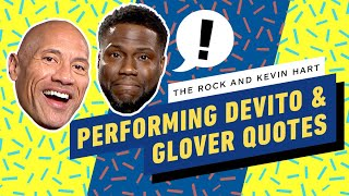 The Rock and Kevin Hart Perform Famous DeVito and Glover Lines by IGN