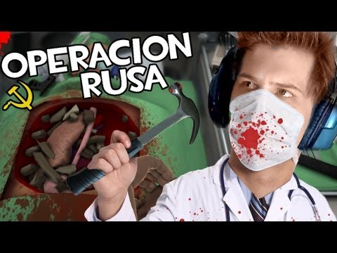 Watch 'NUNCA TE FIES DEL MEDICO RUSO | Surgeon Simulator 2013'
