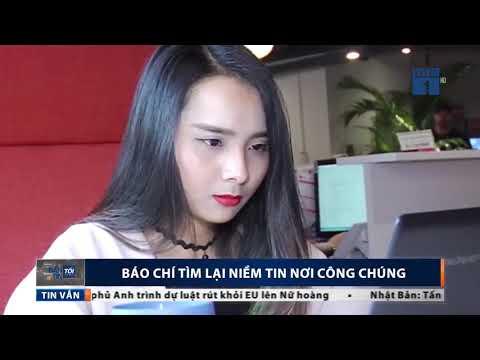 Báo chí tìm lại niềm tin nơi công chúng - Bản tin tối ngày 21/06/2018