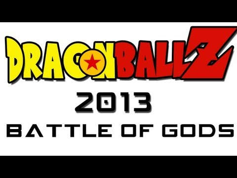 Dragon Ball Z Battle of Gods 2013 Movie