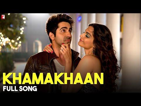 Khamakhaan - Full Song - Bewakoofiyaan