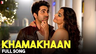 Nonton Khamakhaan   Full Song   Bewakoofiyaan   Ayushmann Khurrana   Sonam Kapoor   Neeti Mohan Film Subtitle Indonesia Streaming Movie Download