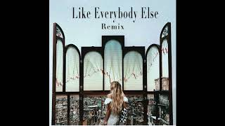 Like Everybody Else (Remix) - Lennon Stella