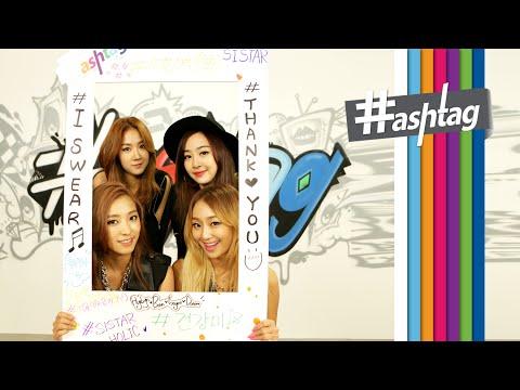 I - hashtag(해시태그): SISTAR(씨스타) _ I Swear(아이 스웨어) [ENG/JPN/CHN SUB] LOEN MUSIC's New Brand Name, 1theK! 로엔뮤직의 새이름 1theK! *English & Japanese & Chinese...
