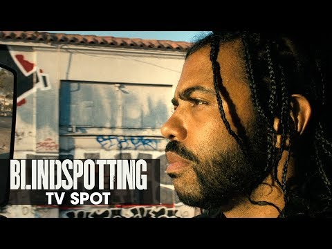"Blindspotting (2018 Movie) Official TV Spot ""Blind Spot"" – Daveed Diggs, Rafael Casal"