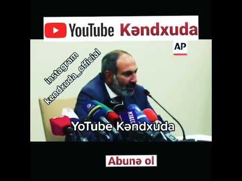 Paşinyan: Mənim kanalım Kəndxuda dı. insragram kanalım kendxyda_official. kanala abunə olun.