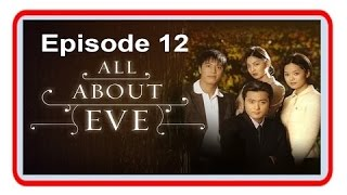 Video All About Eve Episode 12 MP3, 3GP, MP4, WEBM, AVI, FLV Juli 2018