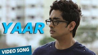 Yaar Video Song