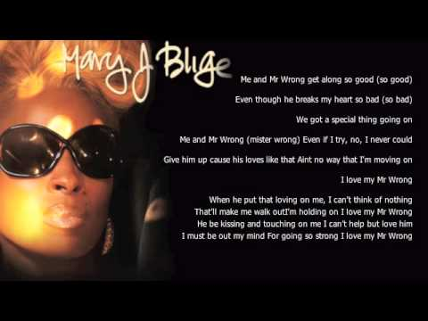 MARY J BLIGE – MR WRONG LYRICS (DJ S.O.BEATS REMIX)