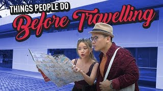 Video Things People Do Before Travelling MP3, 3GP, MP4, WEBM, AVI, FLV Juni 2019