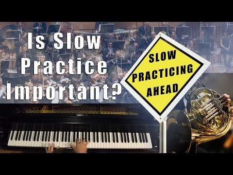 Is slow practice important?