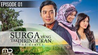 Video Surga Yang Tak Di Rindukan - Episode 01 MP3, 3GP, MP4, WEBM, AVI, FLV Februari 2019