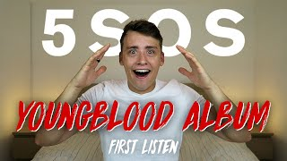 5 Seconds Of Summer | Youngblood - Deluxe Album (First Listen)