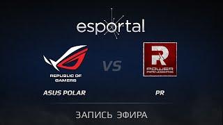 PR vs ASUS.Polar, game 2