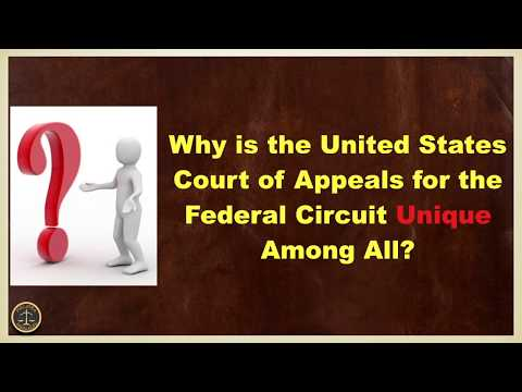 Why is the United States Court of Appeals for the Federal Circuit Unique Among All?
