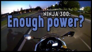 6. Does the Kawasaki Ninja 300 have enough power?