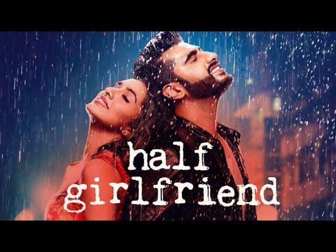 Half Girlfriend Full Movie Amazing Facts - Shraddha Kapoor, Arjun Kapoor