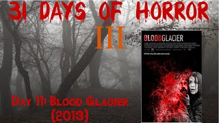 Nonton Day 11: Blood Glacier (2013) | 31 Days Of Horror III Film Subtitle Indonesia Streaming Movie Download